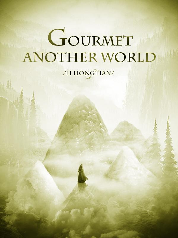 Gourmet of Another World