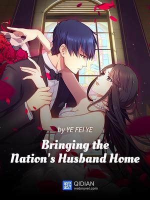 Bringing the Nation's Husband Home