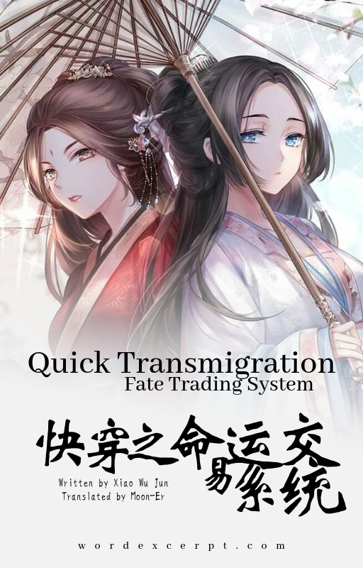 Quick Transmigration: Fate Trading System