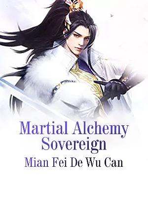 Martial Alchemy Sovereign